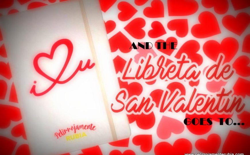 And the libreta de San Valentín goes to…
